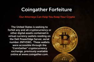 coingather forfeiture attorney